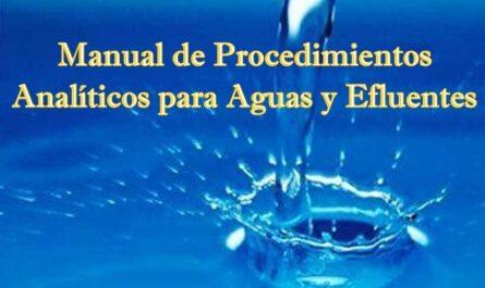 Manual de Procedimientos Analíticos para Aguas y Efluentes