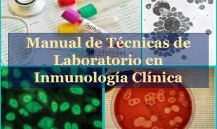 Manual de Técnicas de Laboratorio en Inmunología Clínica