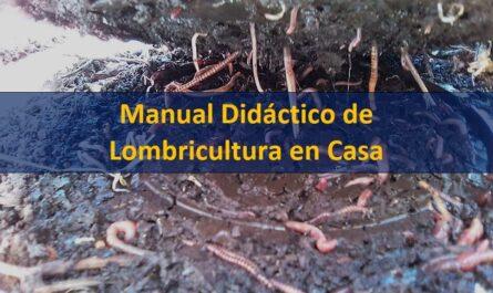 Manual Didáctico de Lombricultura en Casa