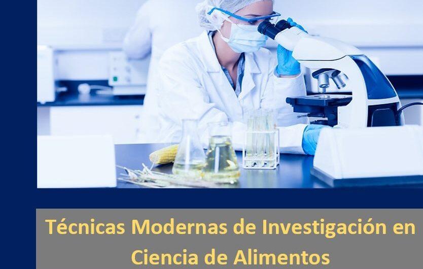Técnicas Modernas de Investigación en Ciencia de Alimentos