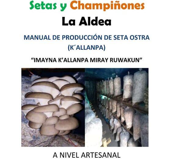 MANUAL DE PRODUCCIÓN DE SETA OSTRA