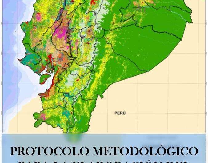 Protocolo metodológico para la elaboración del mapa de cobertura y uso de la tierra