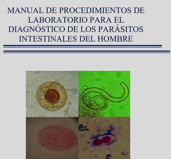 MANUAL DE PROCEDIMIENTOS DE LABORATORIO PARA EL DIAGNÓSTICO DE LOS PARÁSITOS INTESTINALES DEL HOMBRE