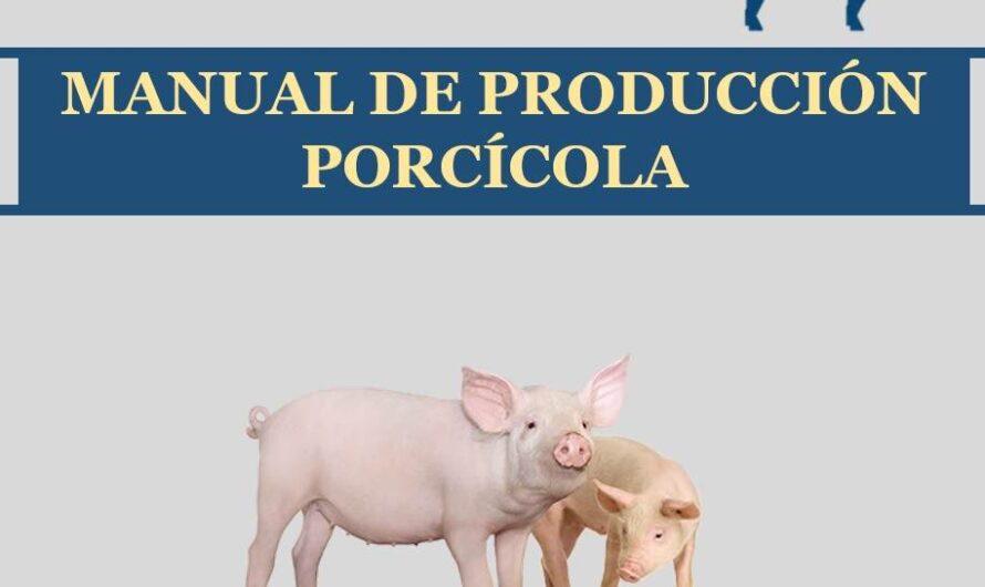 MANUAL DE PRODUCCIÓN PORCÍCOLA